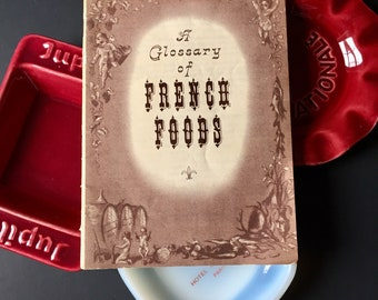Vintage Glossary of French Foods