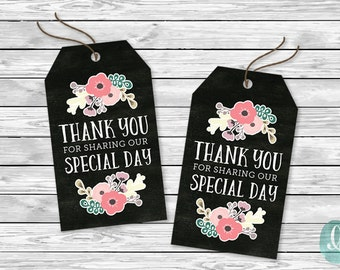 DIY Printable Tags -  Thank You Sharing Special Day   Floral Chalkboard Engagement Bridal Shower Birthday Baby Party Invitation Tags Wedding