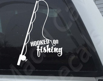 Hooked On Fishing Vinyl Decal Sticker Graphic Fishing