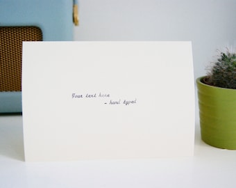 Hand Typed Cursive Greetings Card - Completely Personalised