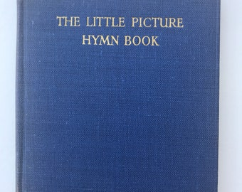 Vintage Hymn Book, The Little Picture Hymn Book, Illustrated Colour Plates, Cicely Mary Barker Illustration, Vintage Book, Vintage Ephemera
