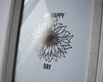 Oh happy day foiled print