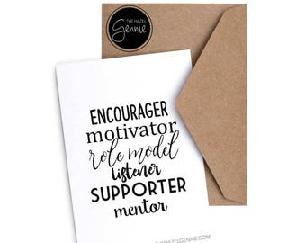 Encourager. Motivator. Role Model. Listener. Supporter. Mentor. | Foil Greeting Card