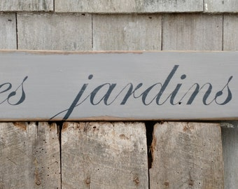 les jardins french sign on reclaimed wood hand-painted distressed MADE 2 ORDER