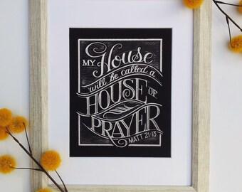 Chalkboard Art PRINT, Scripture Art Print, Matthew 21: 13 Print, House of Prayer Sign, Housewarming Gift, Bible Verse Wall Art