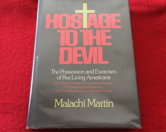 HOSTAGE T0 THE DEVIL (Hardcover Nonfiction by Malachi Martin)