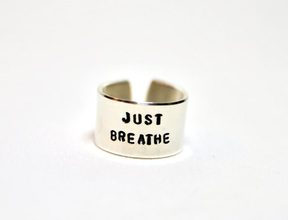Just Breathe | Just Breathe Ring | Inspirational Ring | Breathe Ring | Breathe Jewelry | Just Breathe Jewelry | Message Ring | Mantra Ring