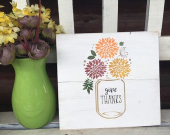 GIVE THANKS/Thanksgiving Home Decor/Thanksgiving Wood Sign/Mason Jar Sign/Mason Jar Decor/Wood Sign/Hand Painted Sign