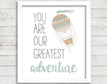 You Are Our Greatest Adventure Hot Air Balloon Mint 8x10 Printable Art, Instant Download, Greatest Adventure Nursery Art, Baby Shower Decor