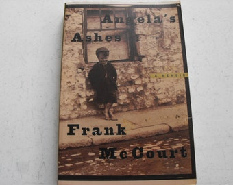 Angela's Ashes By Frank Mc Court A Memoir Of Ireland