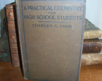 Antique 1914 Chemistry Book for High School Students Learning Science *