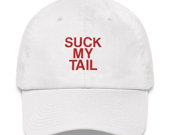Suck My Tail - Dad hat