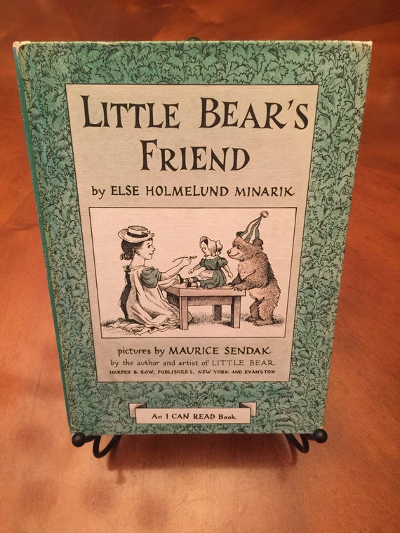 Little Bear's Friend  Illustrated by Maurice Sendak