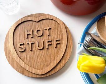 Hot Stuff - Solid Oak Trivet - Wood Panstand - wooden heart - heart shape kitchen board - trivet and pot holder - 5 year wood anniversary