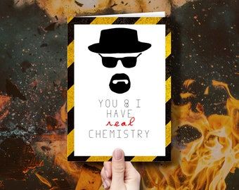 You & I have real chemistry Breaking Bad Greeting Card Love Card Valentine's Day Heisenberg Walter White Nerd Geek