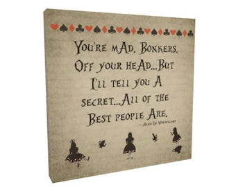 """Alice In Wonderland Gallery Wrapped Canvas """"You're Mad. Bonkers."""" Alice in Wonderland Quote Print Canvas Art Wall Decor Wall Art Home Decor"""