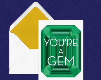 You're a Gem // Emerald Card // Gemstone Card