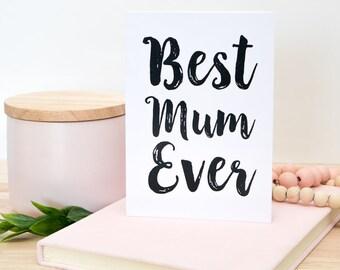 Best Mum Ever Card