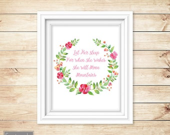 Let Her Sleep She Will Move Mountains Floral Wreath Nursery Art Digital Watercolor 8x10 Digital JPG Instant Download (55)