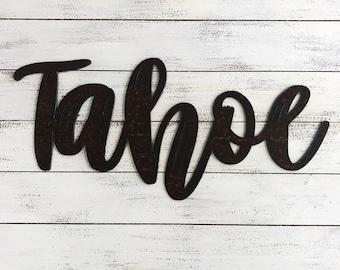 "TAHOE - Script - 18"" Rusty Metal Script Sign"