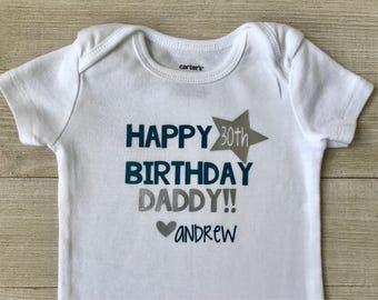 Happy Birthday Daddy Bodysuit Outfit 30th Baby Boy