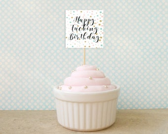 Happy F*cking Birthday cupcake topper, Printable Instant Download, Digital, Party Decoration, sticker