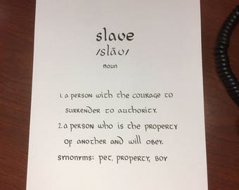 Calligraphy dictionary definition- slave