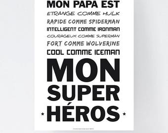 30 X 40 cm - my dad - my Super Hero digital file - father's day, birthday, Dad, father, coworker, gift - B