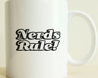 Nerds Rule | College Student Gift | Gift for Him | Gift for Her | Nerdy Gift | Funny Mug | Custom Coffee Mug | Science Lover Mug | Passion