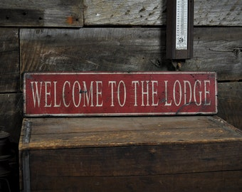 Lodge Sign, Welcome To The Lodge Sign, Lodge Decor, Cabin Sign, Cabin Decor, Ski Lodge Decor, Rustic Hand Made Vintage Wooden ENS1000480