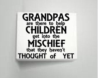 Grandpa Mischief Wall Hanging 8 X 10