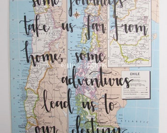 """Original Vintage Map Quote: Chile """"Some journeys take us far from home, some adventures lead us to our destiny"""""""