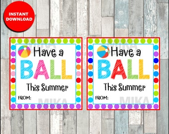 End of year favors etsy have a ball this summer year end last day of school square favor tag digital printable negle Choice Image