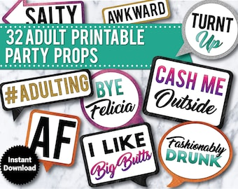 32 -  Funny Adult Photo Booth Props,INSTANT DOWNLOAD, Cash Me Outside, Wedding, 21st Birthday, Drinking props, 30th birthday, Bachelorette