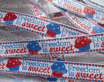 "7/8"" Freedom Is Sweet Red, White and Blue Cupcake White Grosgrain Ribbon - July 4th Patriotic High Quality Grosgrain Ribbon"