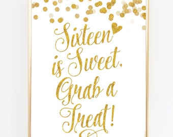 "White & Gold 16 Is Sweet Treat Bar Sign - 8"" x 10"" - DIY Printable File For Printing On Your Own - Sweet 16 Party Sign Printable"