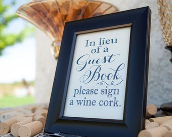 In Lieu of a Guest Book, Please Sign a Wine Cork Table Sign. Wedding Guest Book Alternative. DIY Instant Download Wedding Printable.