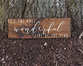 It's the most wonderful time of the year Sign, Christmas Decor, Housewarming Sign, Winter Sign, Winter Decor, Christmas Gift