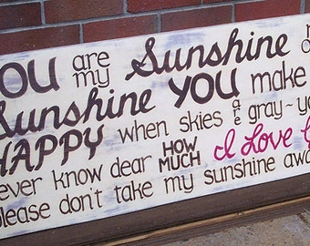 You are my Sunshine SIGN Subway Distressed Ivory Handmade Hand-painted Wooden 18x42 WHAGN Made to Order