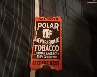 Polar bear chewing smoking tobacco advertising door push porcelain sign
