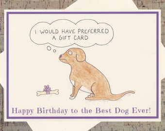 Dog Birthday Card, Funny Birthday Card, Funny Dog Birthday Card, Dog Lover Card, Dog Card, Puppy Card, Pet Lover Card, Funny Dog Card