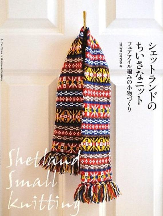 Die Arbeit von Shetland Strickerinnen Fair Isle japanische Handwerk ...