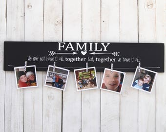 Family we may not have it all together, picture frame, photo frame, family frame, wedding, vacation picture, family photo, children photo