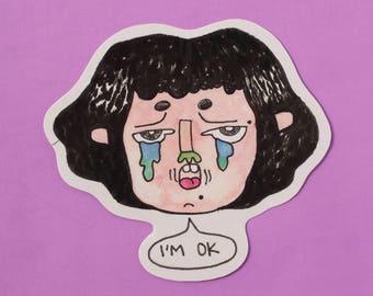I'm OK - Sticker