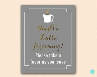 Thanks a latte for coming sign, favors sign, download, Coffee Favors, bridal shower Favors, Coffee Bridal Shower, Wedding Shower BS164