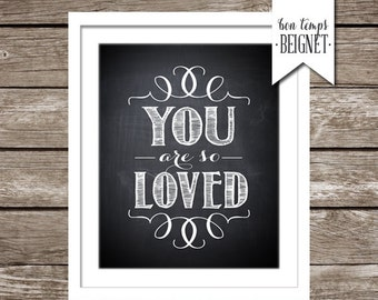 "You Are So Loved - INSTANT DOWNLOAD - Printable 8x10"" Art"