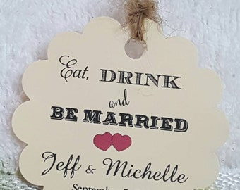 """Personalized Favor Tags 2"""" Wedding tags, Thank You tags, Favor tags, Gift tags, Bridal Shower, drink tags, eat, drink and be married"""