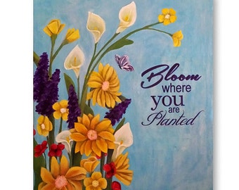 Bloom Where you are planted Greeting Cards