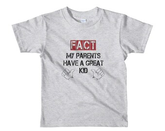 My Parents Have a Great Kid Toddler t-shirt
