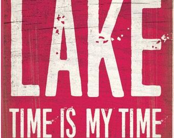 Lake coaster collection:LAKE time is my time (single stone tile coaster)